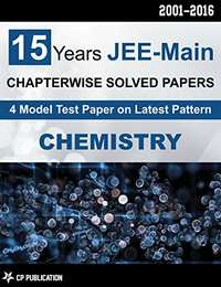 15 Years JEE-Main Chemistry Chapter Wise Solved Papers (2016-2001) - Shaalaa.com