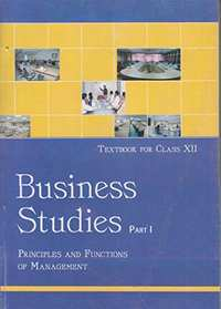 Business Studies Part - 1 Principles and Functions of Management for Class - 12 - Shaalaa.com
