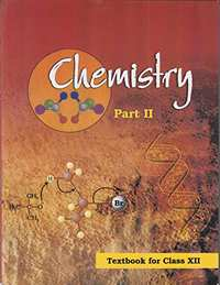 Chemistry Textbook for Class 12 Part 2