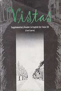 Vistas (Core Course) - Supplementary Reader in English for Class - 12 - Shaalaa.com