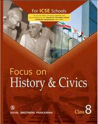 Goyal Brothers Prakashan Solutions for Class 8 Focus on History and Civics - Shaalaa.com