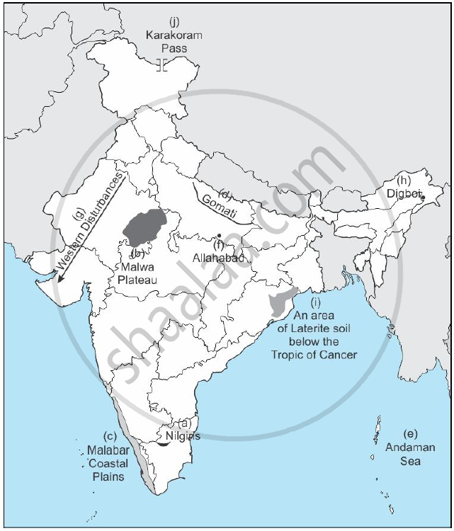 On the Outline Map of India Provided: A) Mark and Name the Nilgiris ...