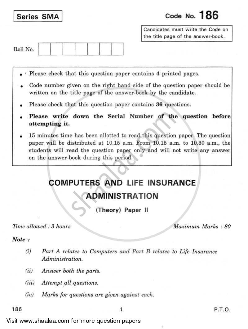 Question Paper - Computers and Life Insurance Administration 2011 - 2012 - CBSE 12th - Class 12 - CBSE (Central Board of Secondary Education) (CBSE)