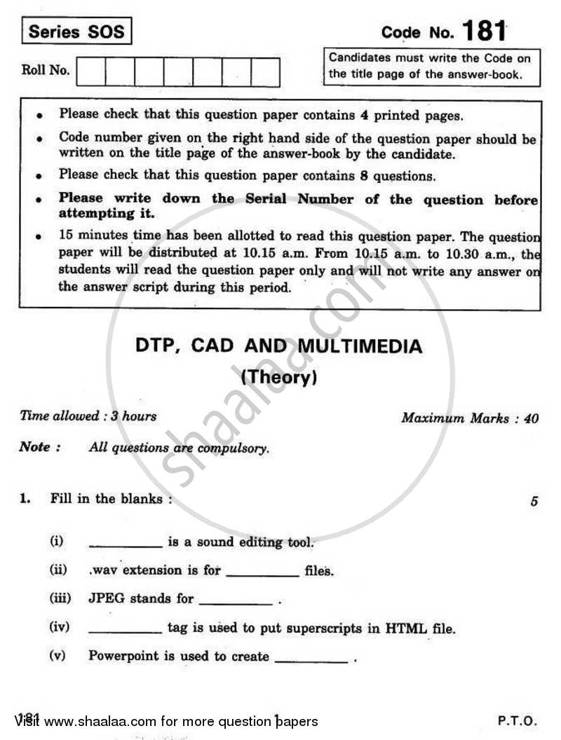 Question Paper - DTP CAD and Multimedia 2010 - 2011 - CBSE 12th - Class 12 - CBSE (Central Board of Secondary Education)