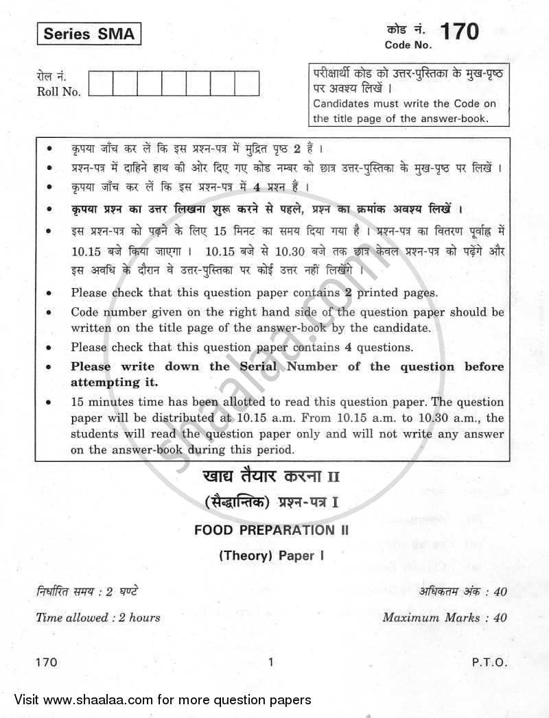 Question Paper - Food Preparation 2 2011 - 2012 - CBSE 12th - Class 12 - CBSE (Central Board of Secondary Education)