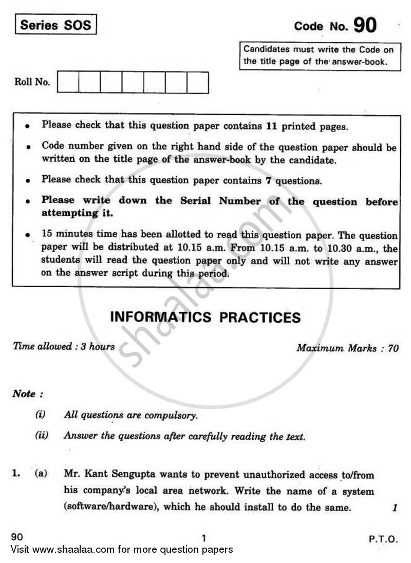 Informatics Practices 2010-2011 - CBSE 12th - Class 12 - CBSE (Central Board of Secondary Education) question paper with PDF download