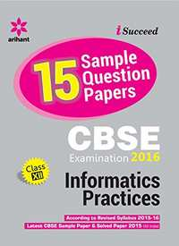 CBSE 15 Sample Question Paper - Information Practices for Class 12th (Old Edition) - Shaalaa.com