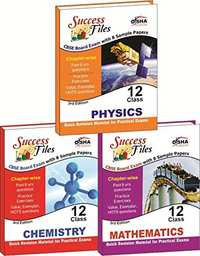 CBSE-Board Success Files Class 12 Physics, Chemistry & Mathematics with 8 Sample Papers (Old Edition) - Shaalaa.com