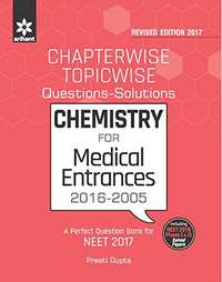 Chapterwise-Topicwise Questions-Solutions CHEMISTRY for Medical Entrances - Shaalaa.com