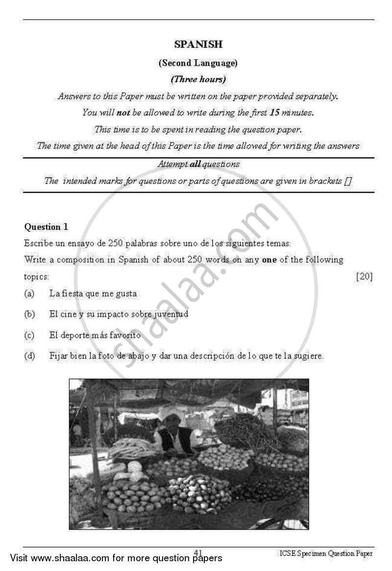 Question Paper - Spanish 2012 - 2013 - I.C.S.E. - Class 10 - CISCE (Council for the Indian School Certificate Examinations)