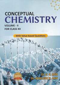 Conceptual Chemistry for Class 12 - Vol. 2: With Value - Based Questions - Shaalaa.com