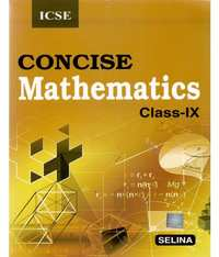 Selina Solutions for Concise Mathematics Class 9 ICSE - Shaalaa.com