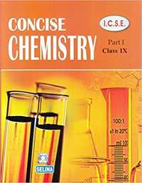 Selina Solutions for Concise Science Chemistry 1 Class 9 ICSE - Shaalaa.com