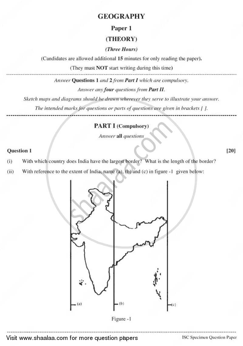 Question Paper - Geography 2010 - 2011-I.S.C.(CLASS XII)-12th Council for the Indian School Certificate Examinations (CISCE)