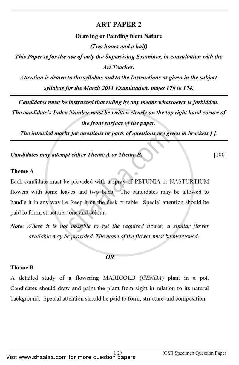 Question Paper - Art Paper 2 - Drawing And/Or Painting from Nature 2012 - 2013-I.C.S.E.(CLASS X)-Final Council for the Indian School Certificate Examinations (CISCE)