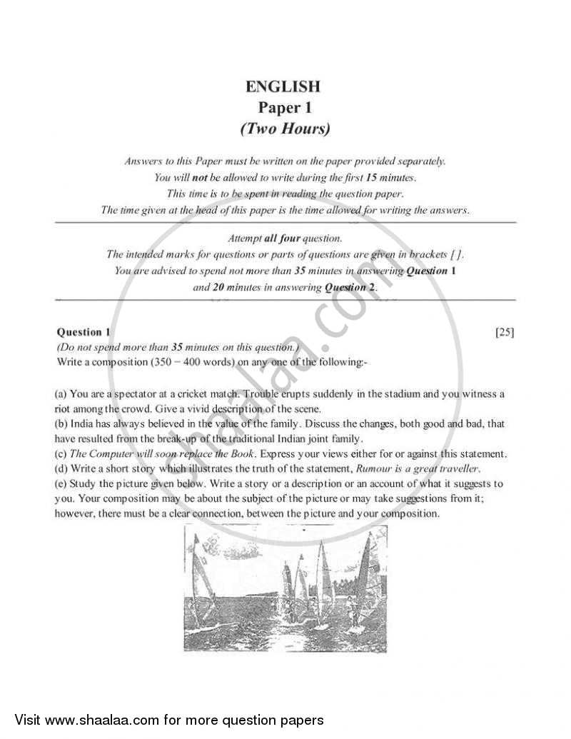 Question Paper - English 1 (English Language) 2005 - 2006-I.C.S.E.(CLASS X)-Final Council for the Indian School Certificate Examinations (CISCE)