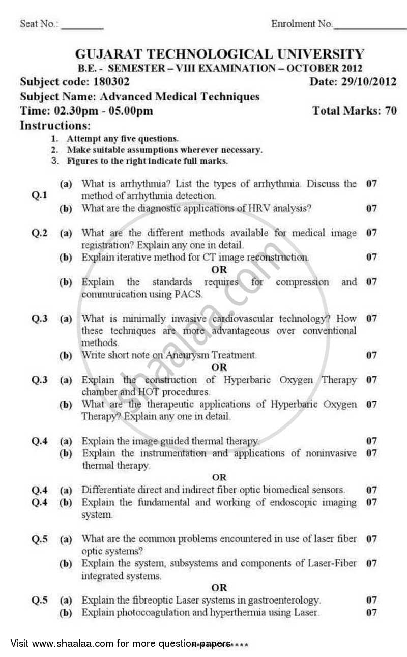 Question Paper - Advance Medical Techniques 2012 - 2013 - B.E. - Semester 8 (BE Fourth Year) - Gujarat Technological University (GTU)