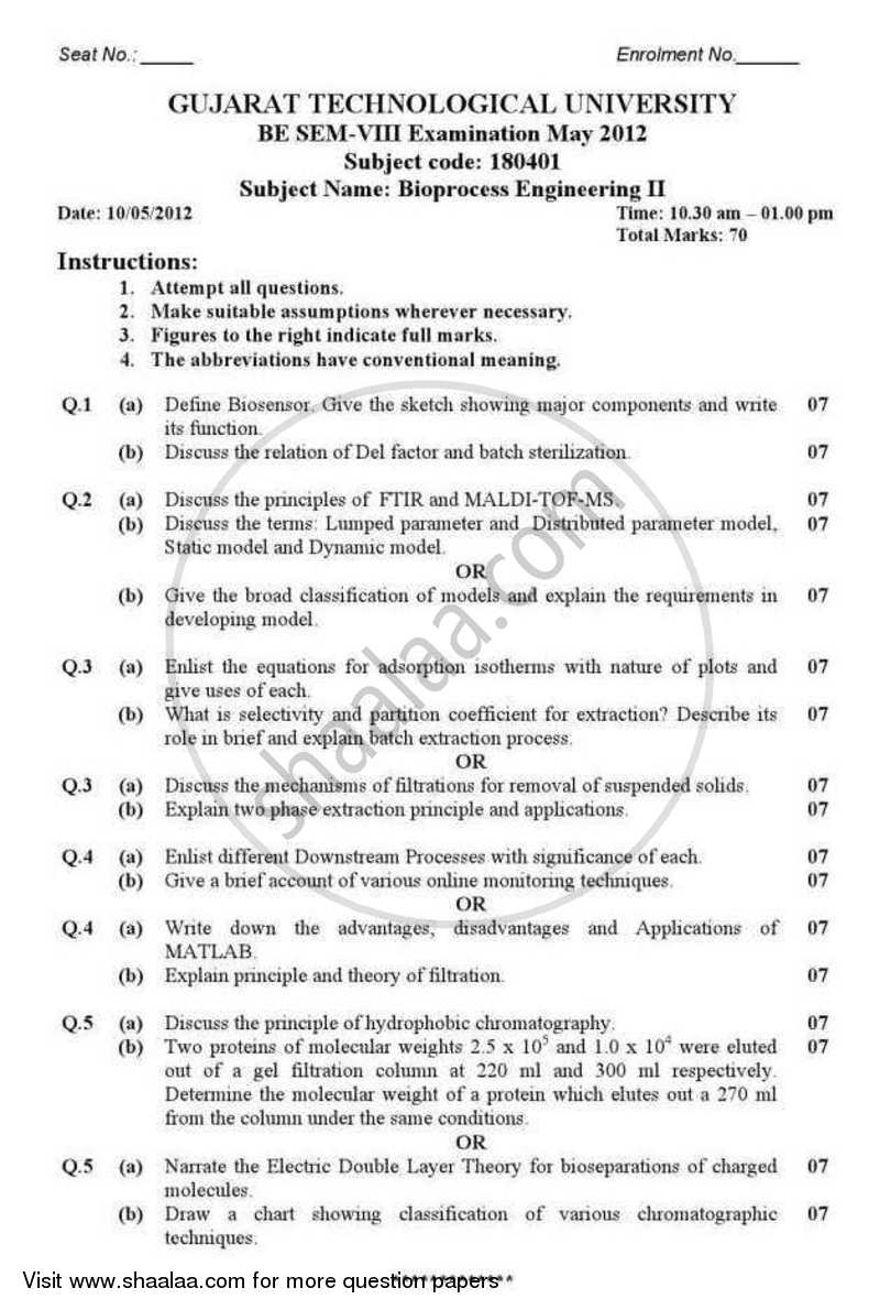 Question Paper - Bio Process Engineering 2 2011-2012 - B.E. - Semester 8 (BE Fourth Year) - Gujarat Technological University (GTU) with PDF download