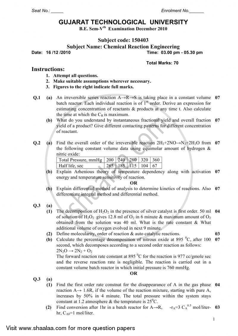 Question Paper - Chemical Reaction Engineering 2010 - 2011 - B.E. - Semester 5 (TE Third Year) - Gujarat Technological University (GTU)