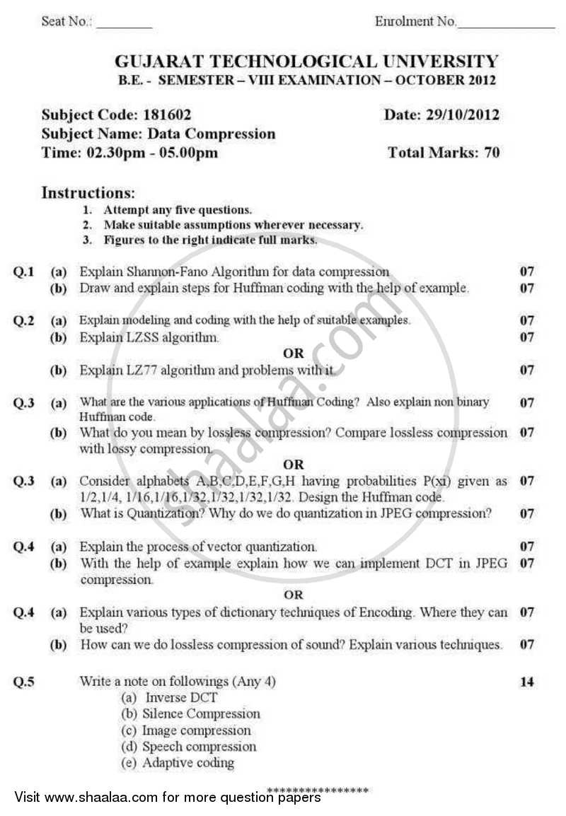 Question Paper - Data Compression 2012 - 2013 - B.E. - Semester 8 (BE Fourth Year) - Gujarat Technological University (GTU)