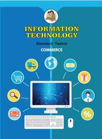 Balbharati Solutions for Information Technology (IT) (Commerce) 12th Standard HSC Maharashtra State Board - Shaalaa.com