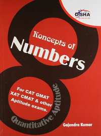 Koncepts of Numbers for CAT, GMAT, XAT, CMAT, IIFT & Other Aptitude Tests: For CAT, GMAT, XAT, CMAT and Other Aptitude exams (Old Edition) (Old Edition) - Shaalaa.com
