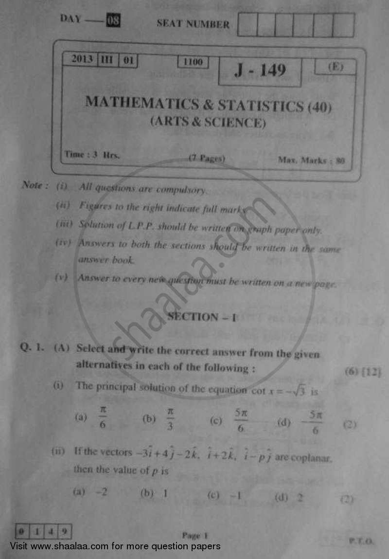 Question Paper - Mathematics and Statistics 1 2012 - 2013 - H.S.C - 12th Board Exam - Maharashtra State Board (MSBSHSE)