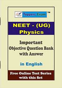 NEET Physics Entrance Exam, Important Objective Question Bank with Answer - Shaalaa.com