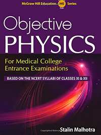 Objective Physics for Medical College Entrance Examinations - Shaalaa.com
