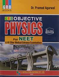 Objective Physics for NEET and All Other Medical Entrance Examinations  - Vol.2: Objective Physics for Medical Entrance (2nd Year) - Shaalaa.com
