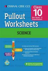 Oswaal CBSE CCE Pullout Worksheet for Class 10 Term 2 (October to March) Science - Shaalaa.com