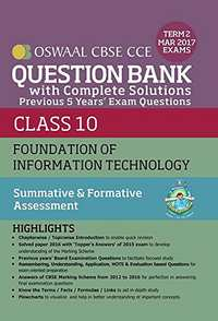 Oswaal CBSE CCE Question Bank with Complete Solutions for Class 10 Term 2 (October to March 2017) Foundation of Information Technology - Shaalaa.com