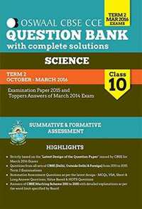 Oswaal CBSE CCE Question Banks With Complete Solution For Class 10 Term-II (October To March 2016) Science - Shaalaa.com