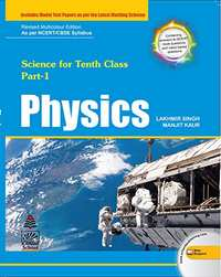 Physics for Class 10 (2019 Exam) - Shaalaa.com