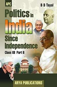 Politics in India Since Independence Class - 12 (Part-B) - Shaalaa.com