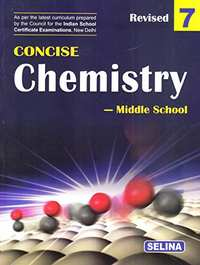 Selina Concise Chemistry - Middle School for Class 7 - Shaalaa.com