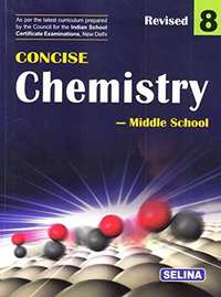 Selina Concise Chemistry - Middle School for Class 8 - Shaalaa.com