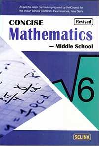 Selina Concise Mathematics - Middle School for Class 6 - Shaalaa.com