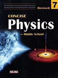 Selina Concise Physics - Middle School for Class 7 - Shaalaa.com
