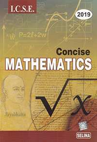 Selina ICSE Concise Mathematics for Class 10