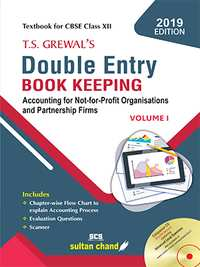 T S Grewal Class 12 Accountancy - Double Entry Book Keeping Volume 1 - Shaalaa.com