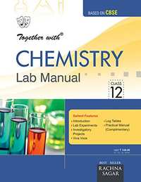 Together With Lab Manual Chemistry - 12 - Shaalaa.com