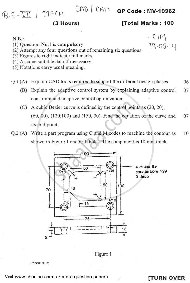 Question Paper - CAD CAM CAE 2013 - 2014 - B.E. - Semester 7 (BE Fourth Year) - University of Mumbai