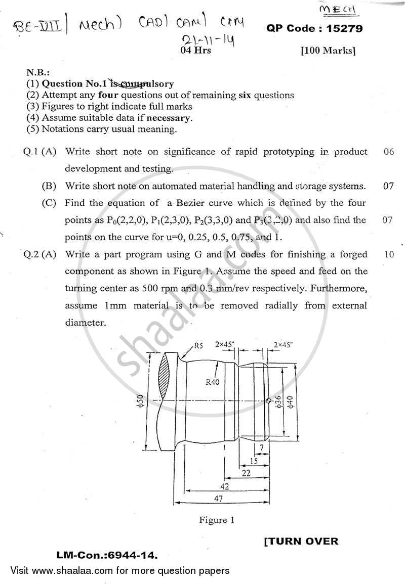 Question Paper - CAD CAM CAE 2014 - 2015 - B.E. - Semester 7 (BE Fourth Year) - University of Mumbai