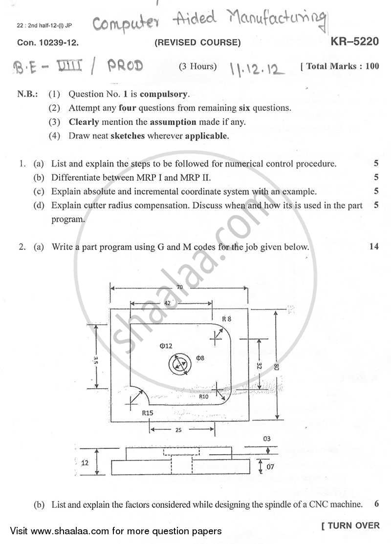 Question Paper - Computer Aided Manufacturing 2012 - 2013 - B.E. - Semester 8 (BE Fourth Year) - University of Mumbai