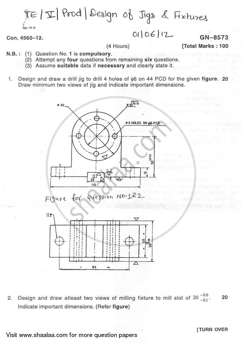 Question Paper - Design of Jigs and Fixture 2011 - 2012 - B.E. - Semester 5 (TE Third Year) - University of Mumbai