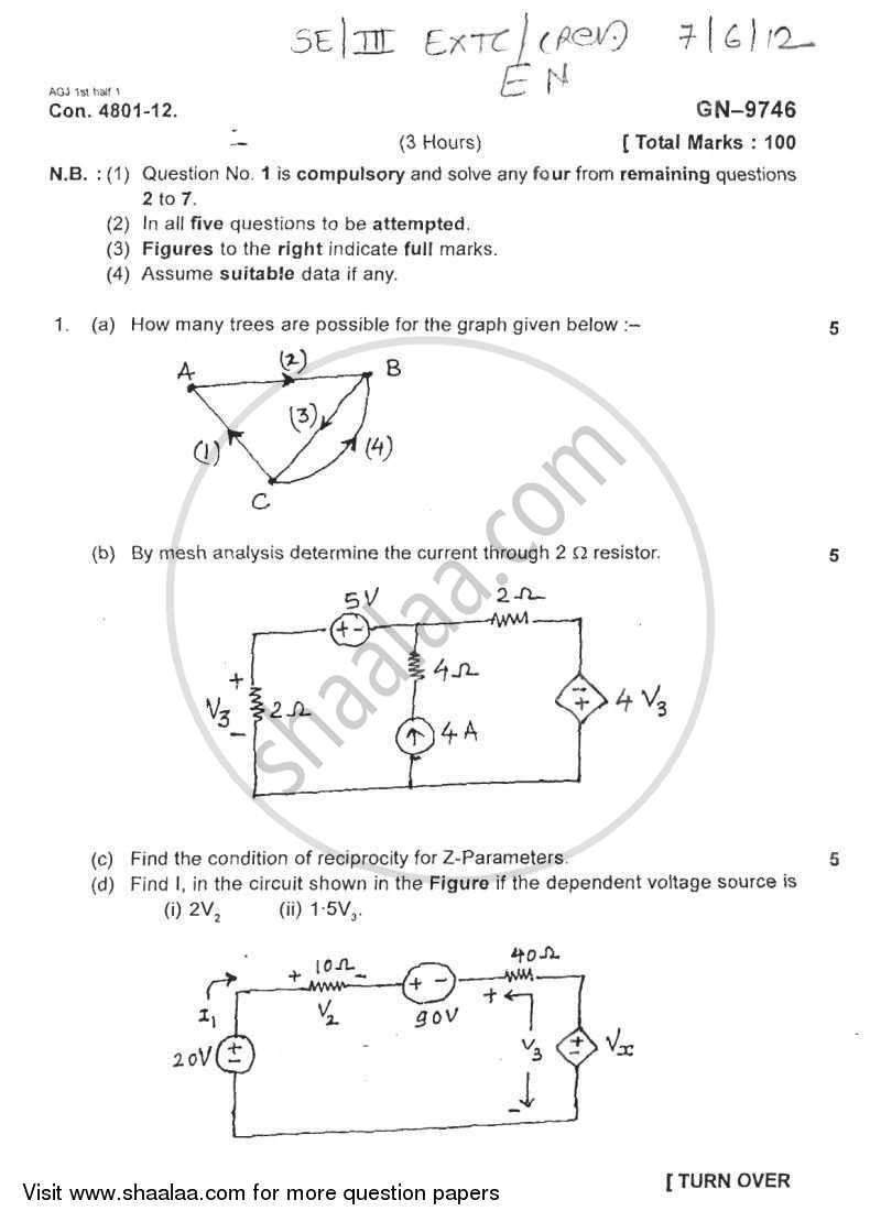 Question Paper - Electrical Networks 2011 - 2012 - B.E. - Semester 3 (SE Second Year) - University of Mumbai