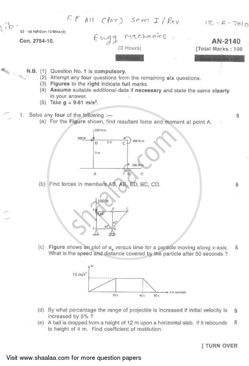 Question Paper - Engineering Mechanics 2009 - 2010 - B.E. - Semester 1 (FE First Year) - University of Mumbai