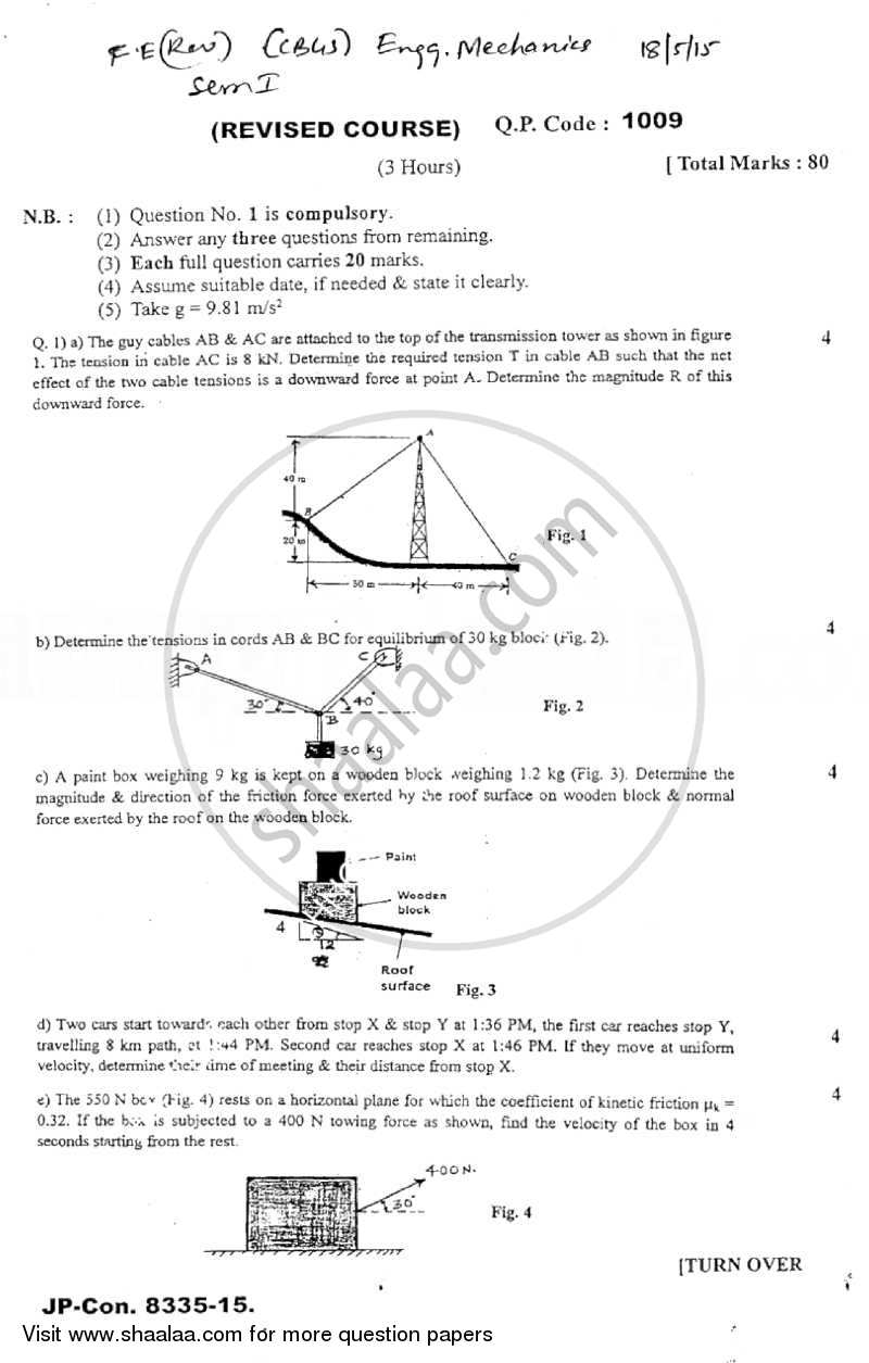 Question Paper - Engineering Mechanics 2014 - 2015 - B.E. - Semester 1 (FE First Year) - University of Mumbai