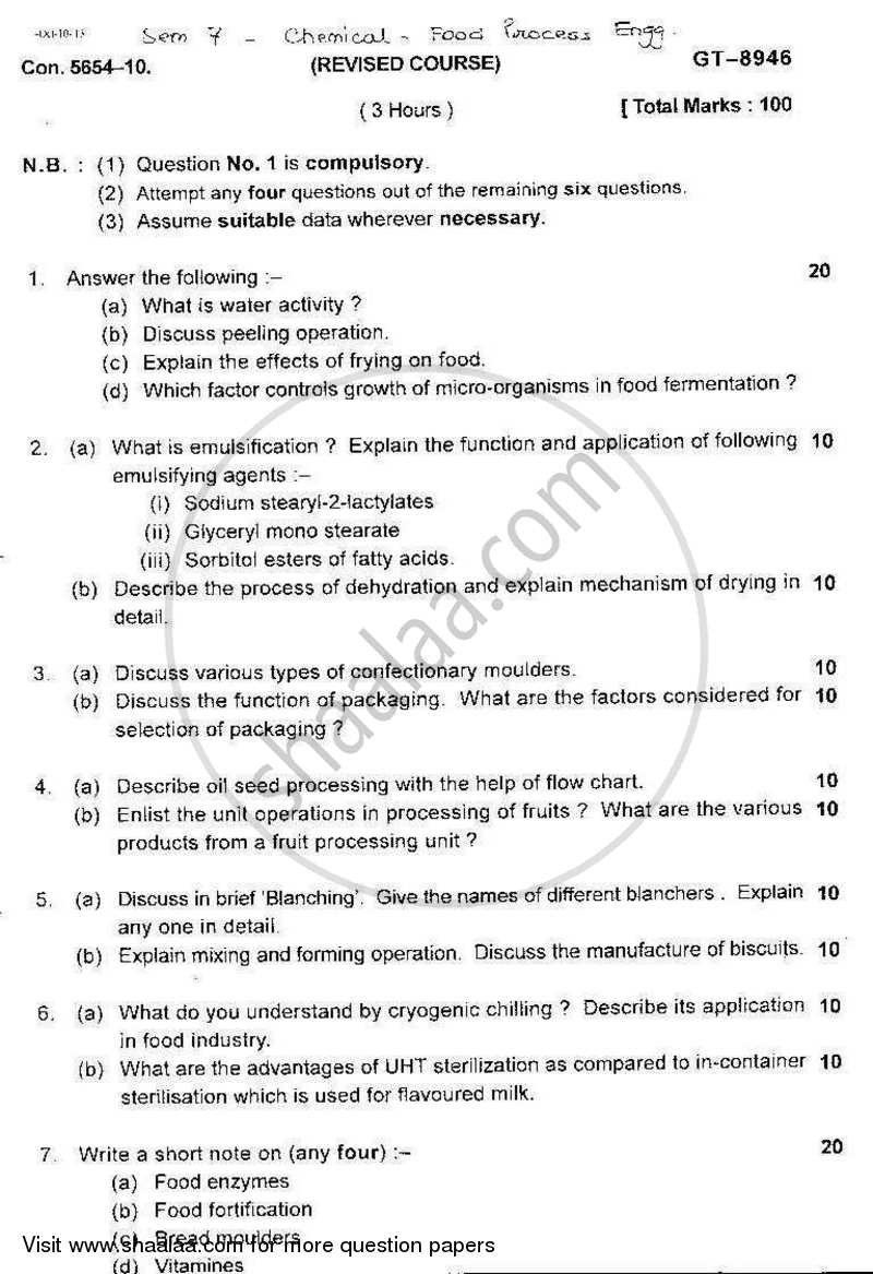 Question Paper - Food Process Engineering 2010 - 2011 - B.E. - Semester 7 (BE Fourth Year) - University of Mumbai